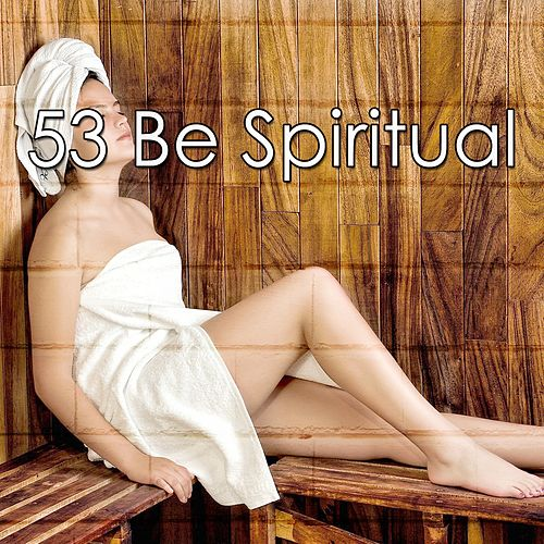 53 Be Spiritual de Massage Tribe