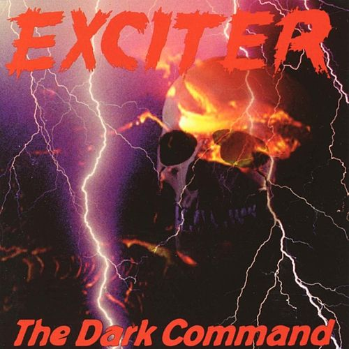 The Dark Command de Exciter
