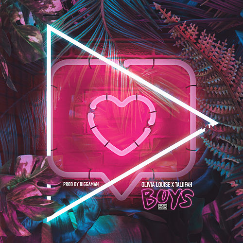 Boys by Olivia Louise