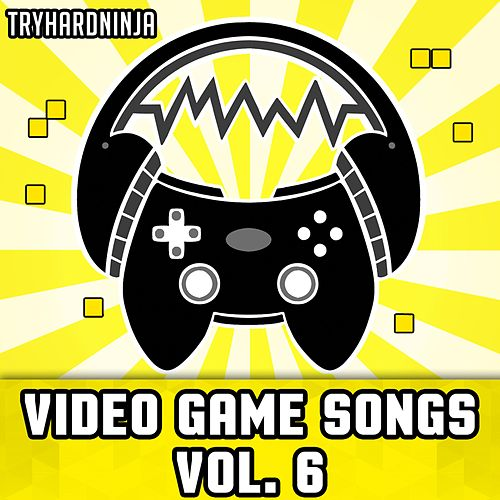 Video Game Songs, Vol. 6 de TryHardNinja
