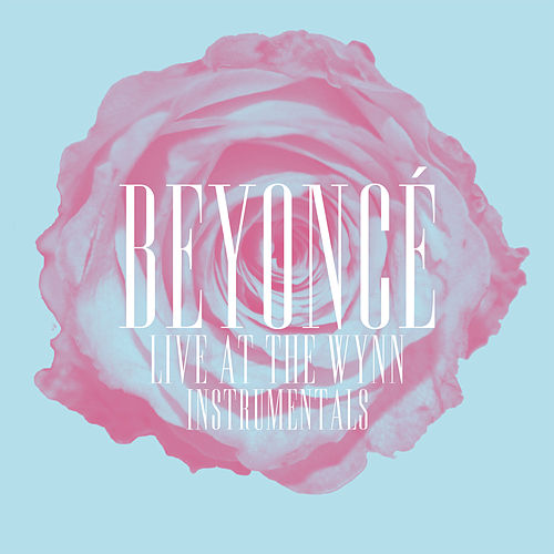 Beyoncé Live at The Wynn (Instrumentals) de Beyoncé