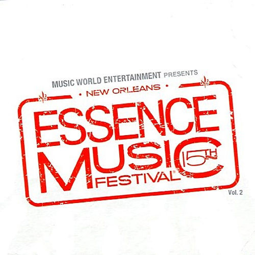 Essence Music Festival, Vol. 2: 15th Anniversary (Live) by Various Artists
