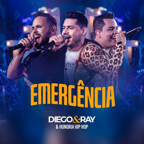 Emergência (Ao Vivo) de Diego e Ray