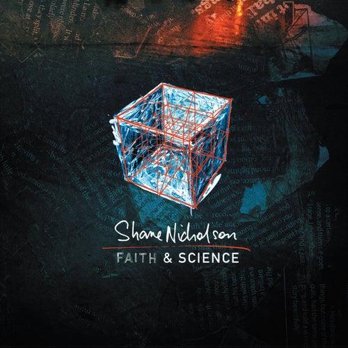 Faith & Science de Shane Nicholson