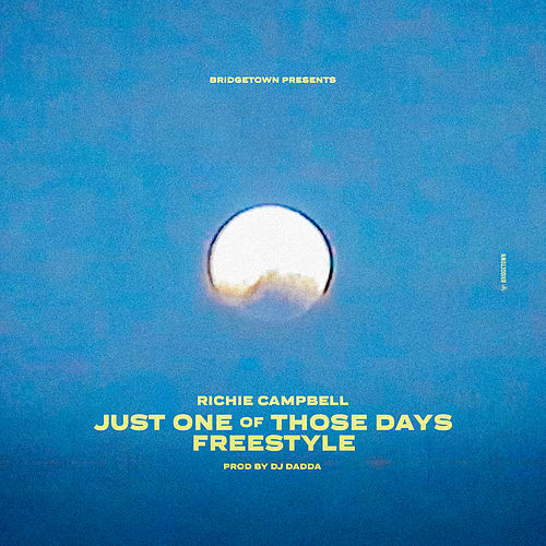 Just One of Those Days (Freestyle) de Richie Campbell