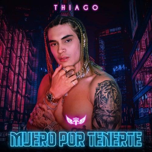 Muero por Tenerte de Thiago