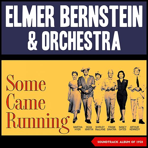 Elmer Bernstein - Some Came Running (Soundtrack Album of 1958) von Elmer Bernstein