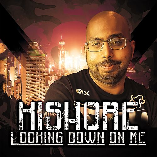 Looking Down on Me de Kishore