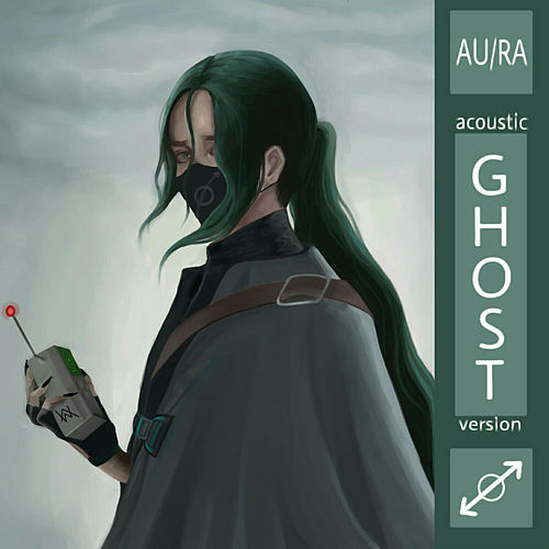 Ghost (Acoustic) de Au/Ra