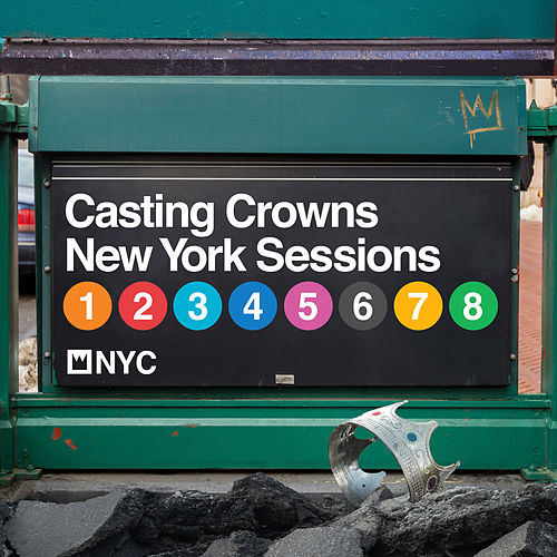 New York Sessions by Casting Crowns