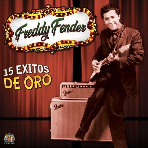 15 Exitos de Oro de Freddy Fender
