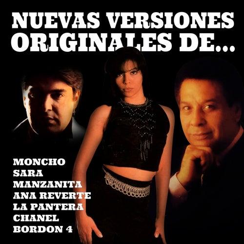 Nuevas Versiones Originales De... de Ana Reverte, Bordon 4, Sara, Moncho, La Pantera, Manzanita, Regina Do Santos, Channel, O. Compostela, Ivory