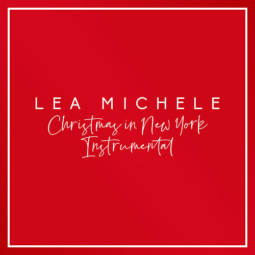 Christmas in New York (Instrumental) by Lea Michele