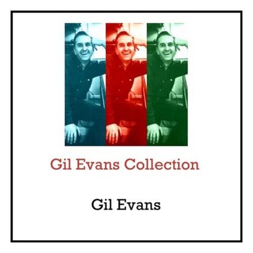 Gil Evans Collection de The Gil Evans Orchestra Gil Evans