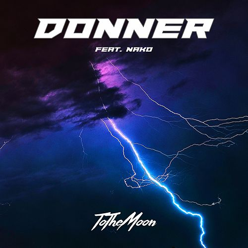 Donner by To The Moon