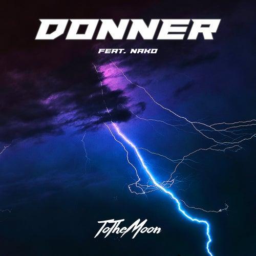 Donner von To The Moon