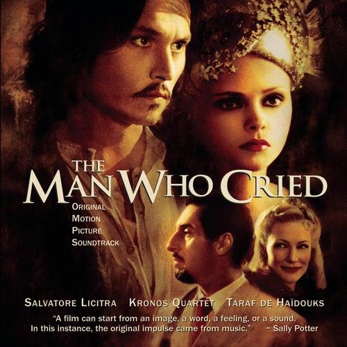 The Man Who Cried - Original Motion Picture Soundtrack de Salvatore Licitra, Kronos Quartet, Orchestra Of The Royal Opera House, Covent Garden, Sian Edwards