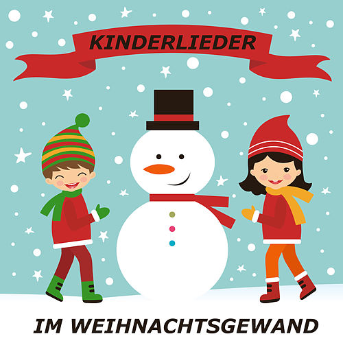 Kinderlieder im Weihnachtsgewand de Kinder Lieder