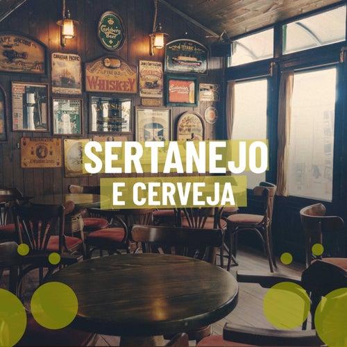 Sertanejo e Cerveja de Various Artists