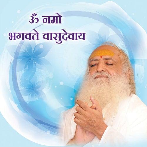 Om Namo Bhagavate Vasudevay by Sant Shri Asharamji Bapu