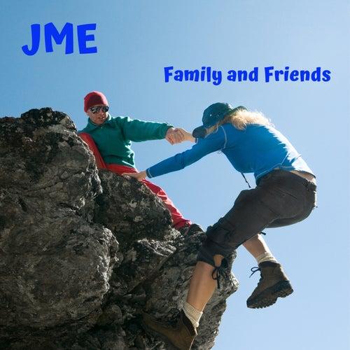 Family and Friends von JME