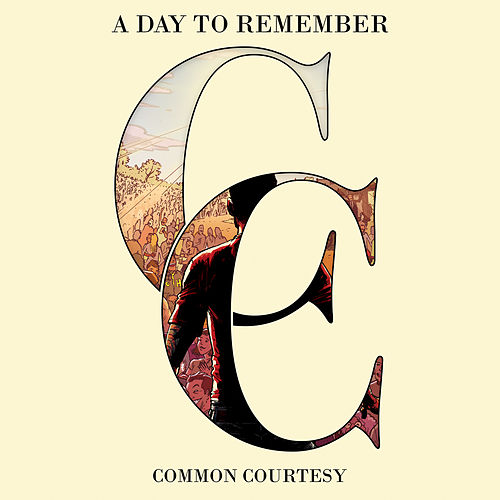 Common Courtesy de A Day to Remember