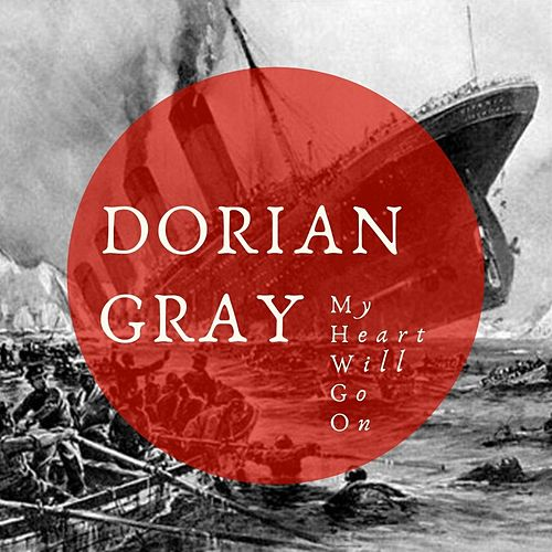 My Heart Will Go On de Dorian Gray