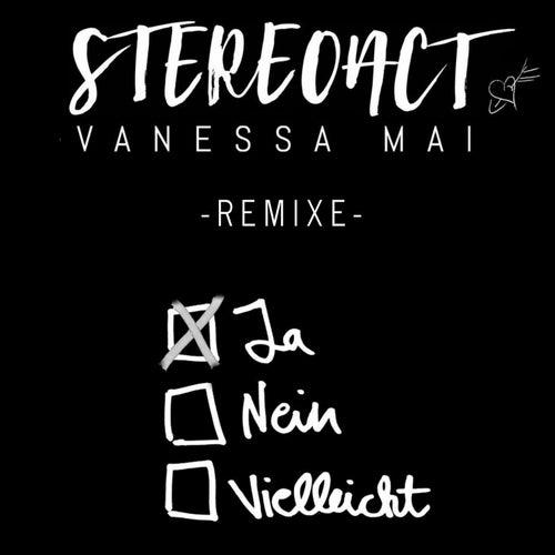 Ja Nein Vielleicht (Remixe) von Stereoact