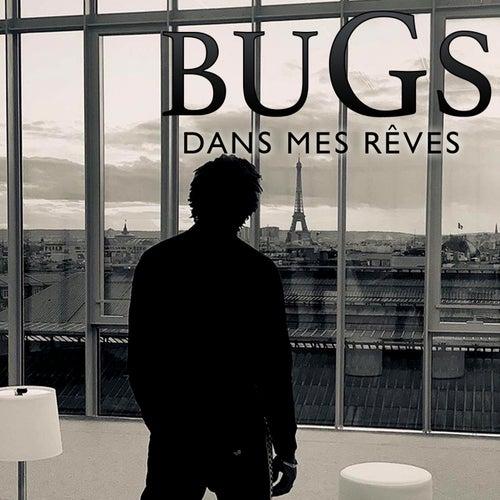 Dans mes rêves by Bugs
