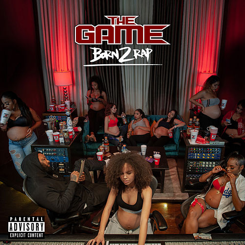 Born 2 Rap von The Game