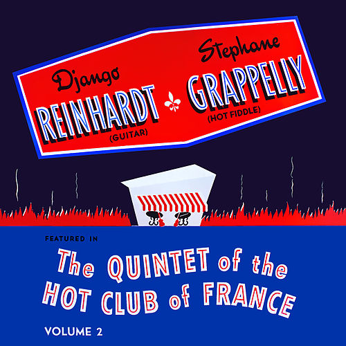 Django Reinhardt & Stephane Grappelly featured in The Quintet of the Hot Club of France, Vol. 2 de Quintet Of The Hot Club Of France
