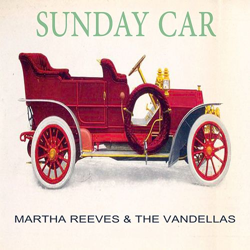 Sunday Car von Martha and the Vandellas