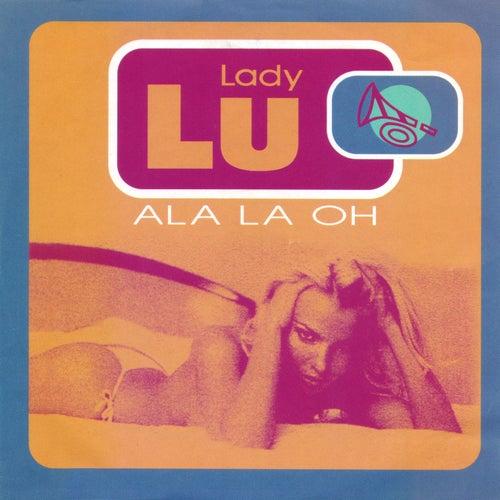 Ala La Oh von Lady Lu