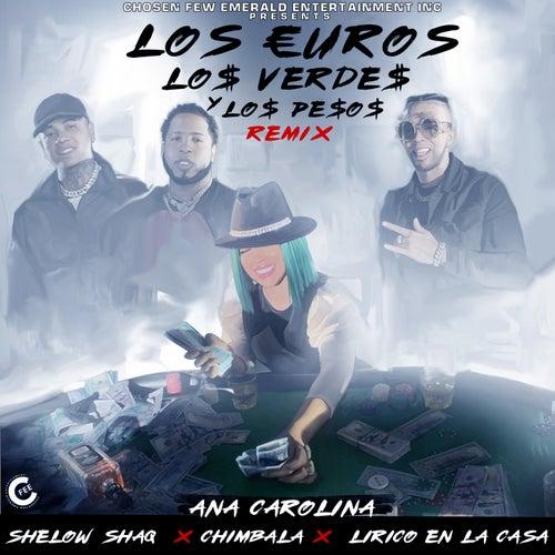 Los Euros, Los Verdes y los Pesos (Remix) de Ana Carolina