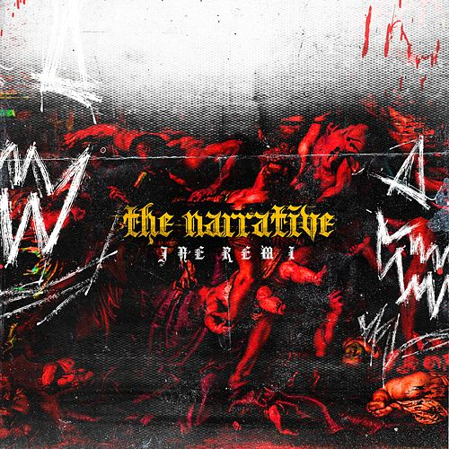 The Narrative by Jae Remi