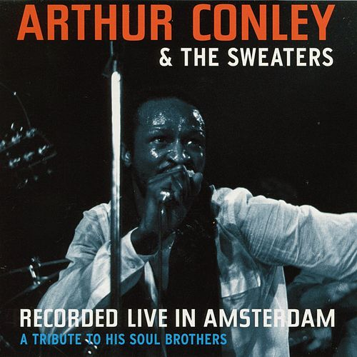 Recorded Live In Amsterdam de Arthur Conley