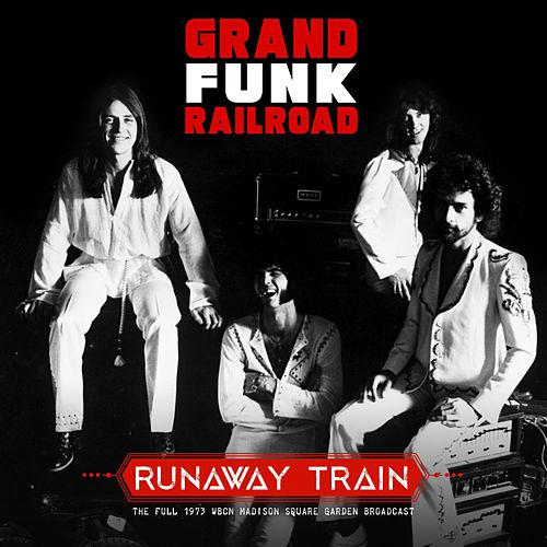 Runaway Train de Grand Funk Railroad