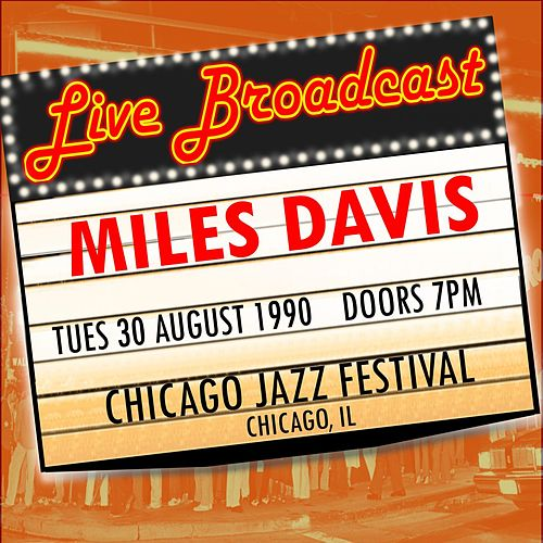30 August 1990 Chicago Jazz Festival, Chicago IL by Miles Davis