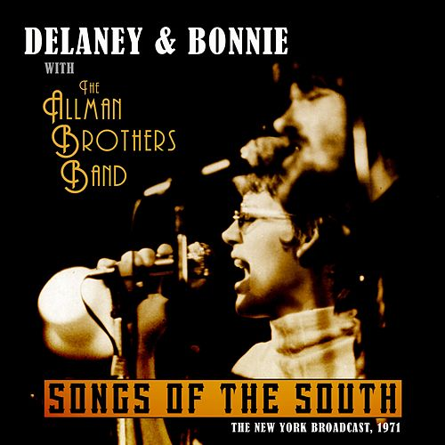 Songs from the South by Delaney & Bonnie