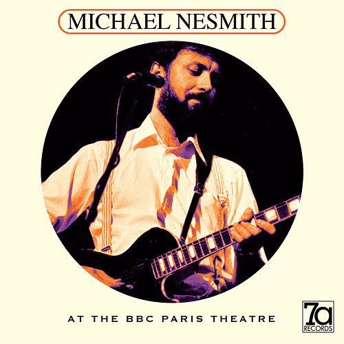 At the BBC Paris Theatre (Live) by Michael Nesmith
