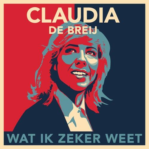 Wat Ik Zeker Weet van Claudia de Breij
