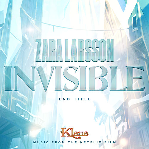 Invisible (Orchestral Version) by Zara Larsson