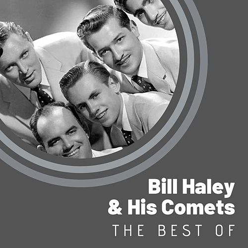 The Best of Bill Haley and His Comets by Bill Haley & the Comets