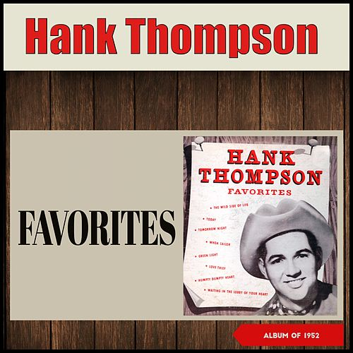 Favorites (Album of 1952) de Hank Thompson