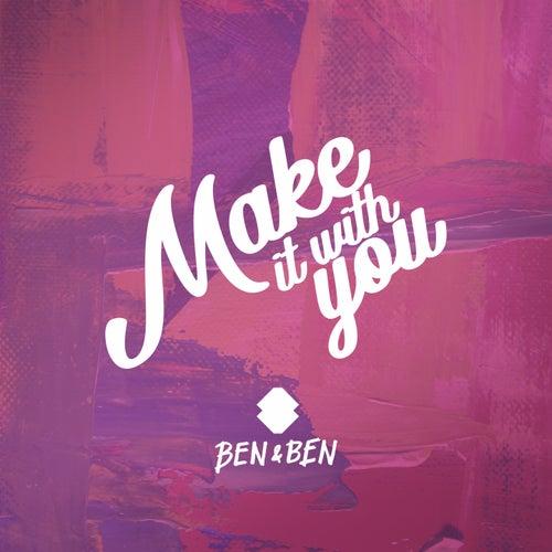 Make It with You van Ben&Ben