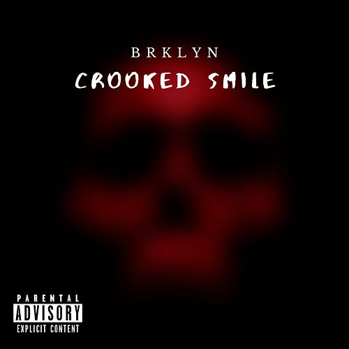 Crooked Smile by Brklyn
