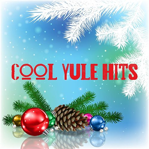 Cool Yule Hits de Various Artists