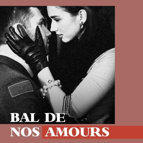 Bal de nos amours by Multi Interprètes