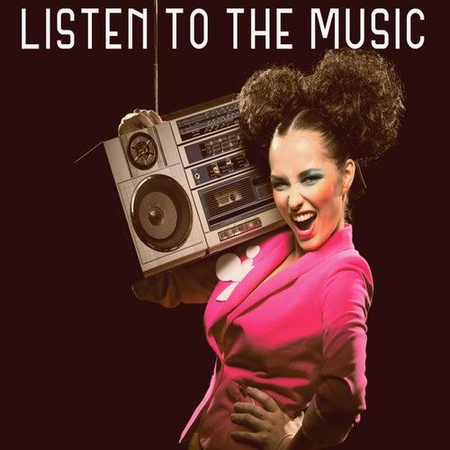 Listen to the Music de Various Artists