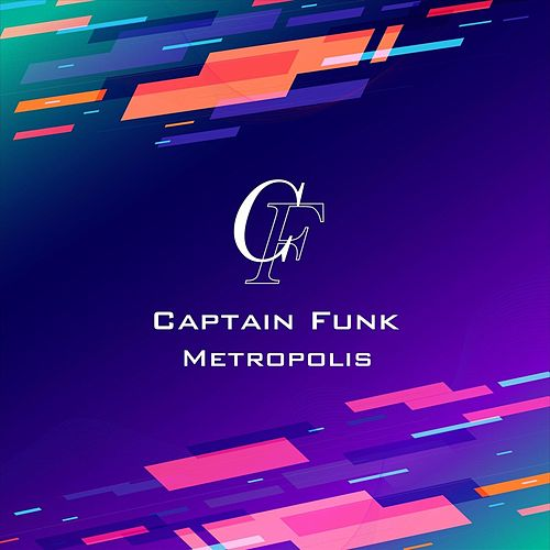 Metropolis by Captain Funk